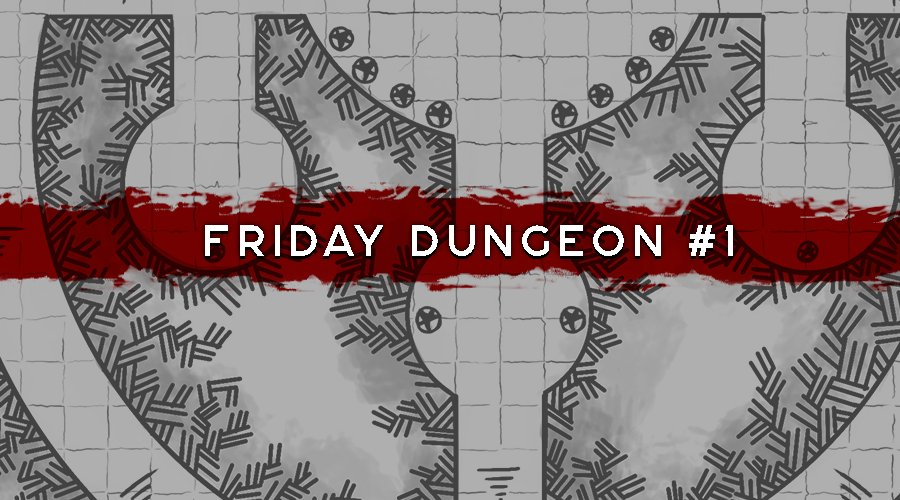 Friday Dungeon